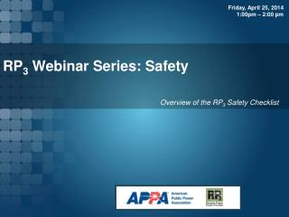 RP 3  Webinar Series: Safety