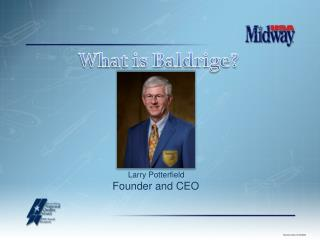 What is Baldrige?