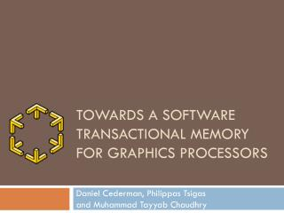 Towards a Software Transactional Memory for Graphics Processors
