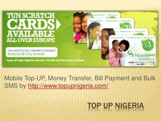 Nigeria Mobile Top UP, Bill Payment and Money Transfer Onlin