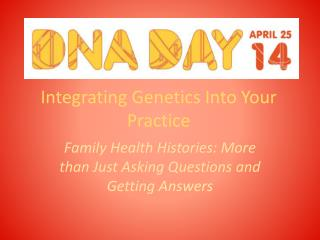 Integrating Genetics Into Your Practice
