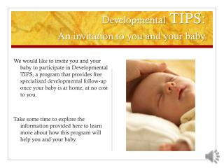 Developmental  TIPS:  An invitation to you and your baby