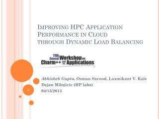 Improving HPC Application Performance in Cloud through Dynamic Load Balancing