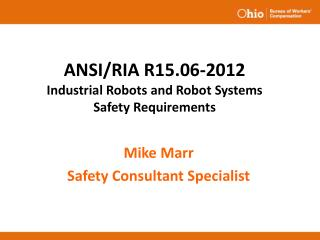 ANSI/RIA R15.06-2012 Industrial Robots and Robot Systems Safety Requirements