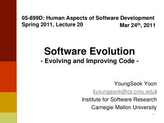 05-899D: Human Aspects of Software Development Spring 2011, Lecture 20