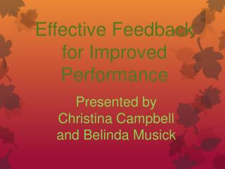 Effective Feedback for Improved Performance
