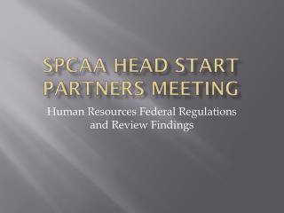 SPCAA Head Start Partners Meeting
