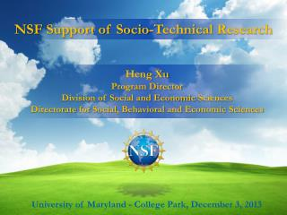 NSF Support of  S ocio-Technical  R esearch
