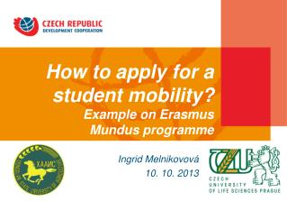 How to apply for a  student  mobility?  Example on Erasmus  Mundus programme