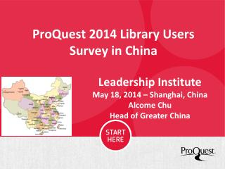 ProQuest 2014 Library Users Survey in China