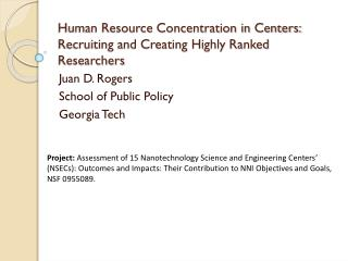 Human Resource Concentration in Centers: Recruiting and Creating Highly Ranked Researchers