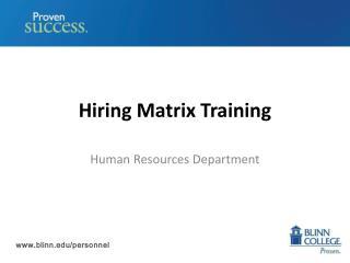 Hiring Matrix Training