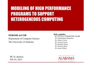 MODELING  OF HIGH PERFORMANCE  PROGRAMS TO SUPPORT HETEROGENEOUS  COMPUTING