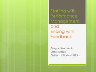 Starting with Performance Management and  Ending with Feedback