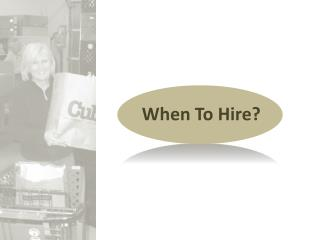 When To Hire?