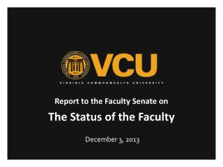 Report to the Faculty Senate on The Status of the Faculty