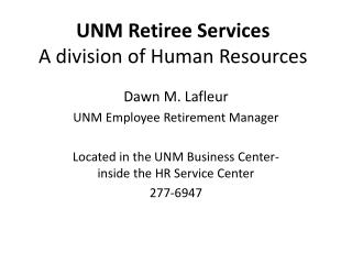 UNM Retiree Services A division of Human Resources