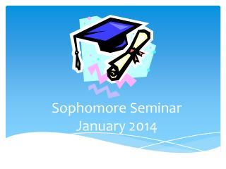 Sophomore Seminar January 2014