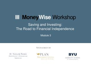 Saving and Investing:       The Road to Financial Independence