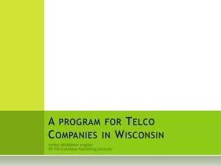 A program for Telco Companies in Wisconsin