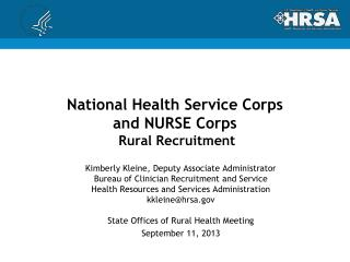 National Health Service Corps and NURSE Corps  Rural Recruitment