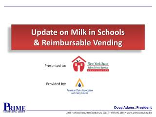 Update on Milk in Schools  & Reimbursable Vending