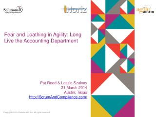 Fear and Loathing in Agility: Long Live the Accounting Department