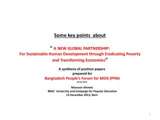 "Some key points  about  ""  A NEW GLOBAL PARTNERSHIP:  For Sustainable Human Development through Eradicating Poverty  an"