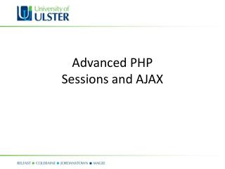 Advanced PHP Sessions and AJAX