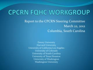 CPCRN FQHC WORKGROUP