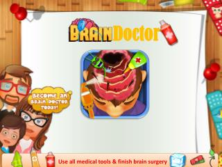 Brain Doctor Kids Surgery Game