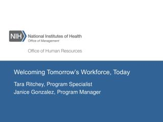 Welcoming Tomorrow's Workforce, Today