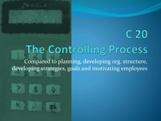 C  20 The  Controlling  Process