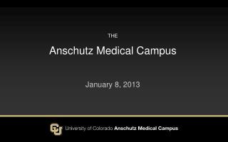 the Anschutz Medical Campus