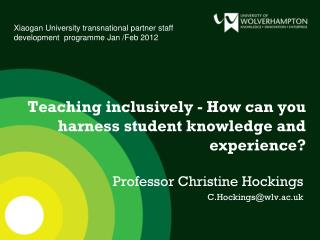 Teaching  inclusively - How can you harness student knowledge and experience?