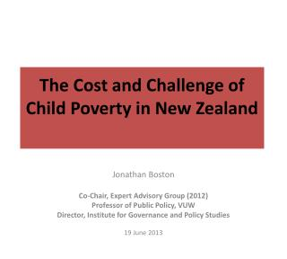 The Cost and Challenge of Child Poverty in New Zealand