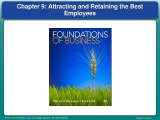 Chapter 9: Attracting and Retaining the Best Employees