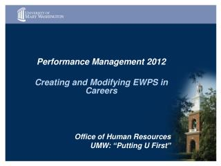Performance Management 2012  Creating and Modifying EWPS in Careers