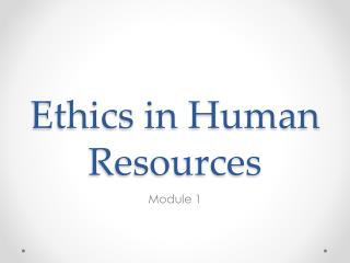 Ethics in Human Resources