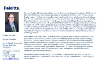 Michael Carnovali Deloitte Consulting Human Capital, Governance, Risk and Regulatory Compliance 191 Peachtree Street, N