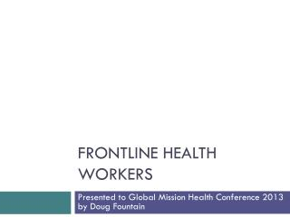 Frontline Health Workers