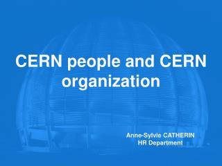 CERN people and CERN organization