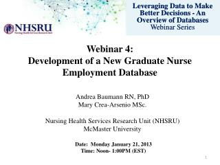 Webinar 4: Development of a New Graduate Nurse Employment Database