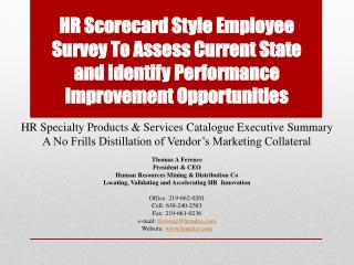 HR  Specialty Products & Services Catalogue Executive  Summary A No Frills Distillation of Vendor's Marketing Collatera