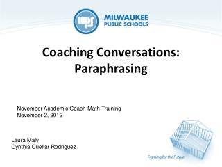 Coaching Conversations: Paraphrasing