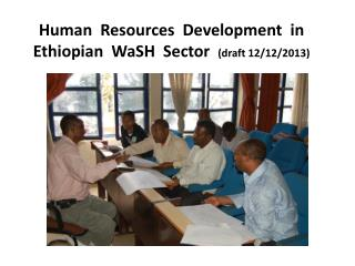 Human  Resources  Development  in Ethiopian   WaSH   Sector   (draft 12/12/2013)
