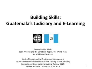 Building Skills:  Guatemala's Judiciary and  E-Learning