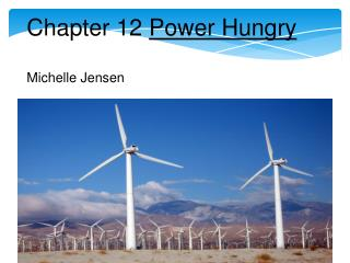 Chapter 12  Power Hungry Michelle Jensen