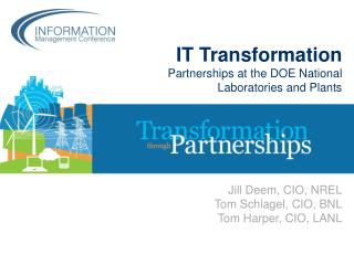 IT Transformation  Partnerships  at the DOE National Laboratories and Plants