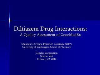 diltiazem drug interactions: a quality assessment of genemedrx